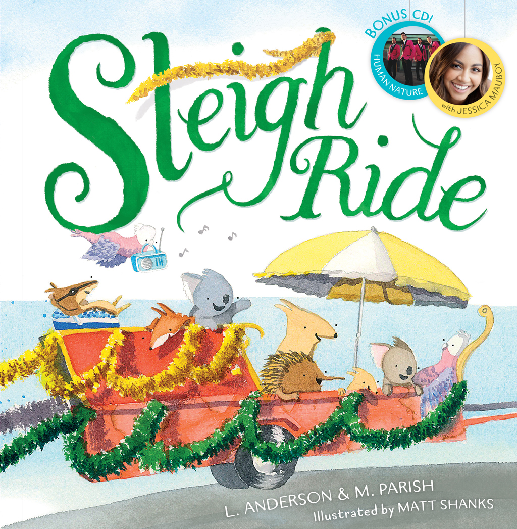 Sleigh Ride, by Matt Shanks, L.Anderson, M. Parish, Scholastic Australia